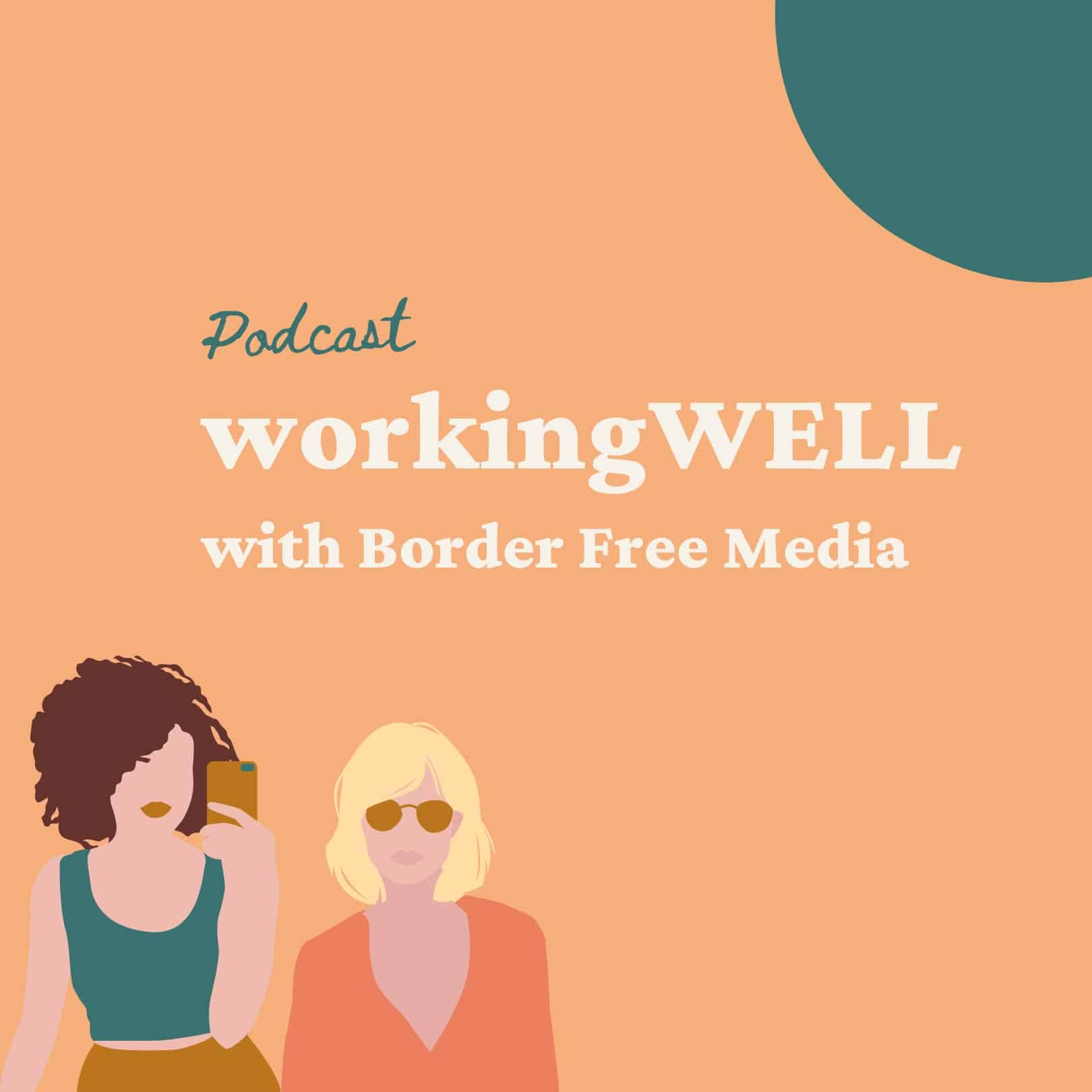 podcast of about workingWELL with blonde girl in pink shirt and brunette girl in green shirt