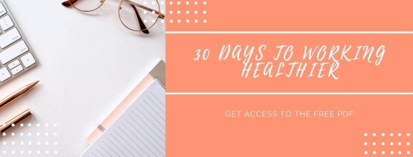 30 Days to working healthier pdf with computer, white desk and glasses
